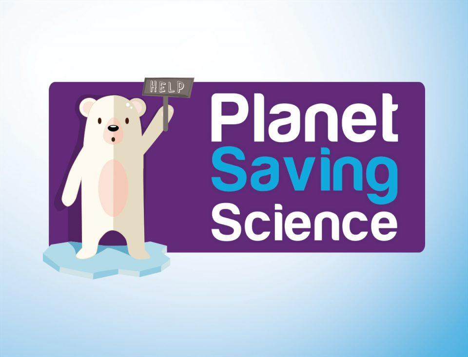 Planet Saving Science